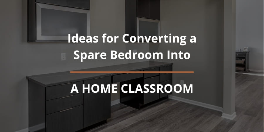 7 Ideas for Converting a Spare Bedroom into a Home Classroom | Compelling Homes